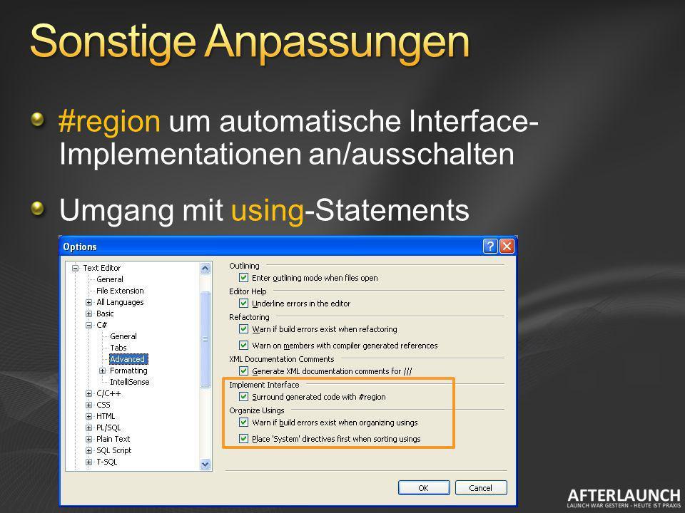 Sonstige Anpassungen #region um automatische Interface- Implementationen an/ausschalten.