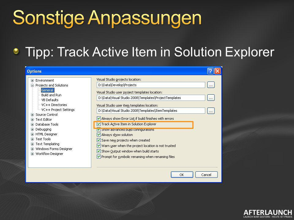 Sonstige Anpassungen Tipp: Track Active Item in Solution Explorer