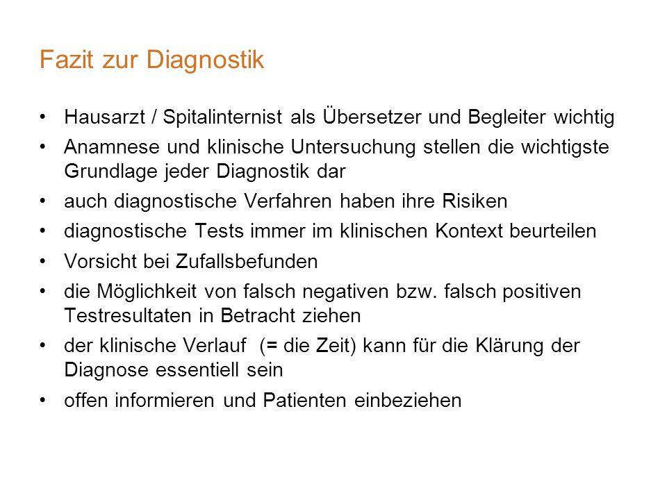 Fazit zur Diagnostik Hausarzt / Spitalinternist als Übersetzer und Begleiter wichtig.