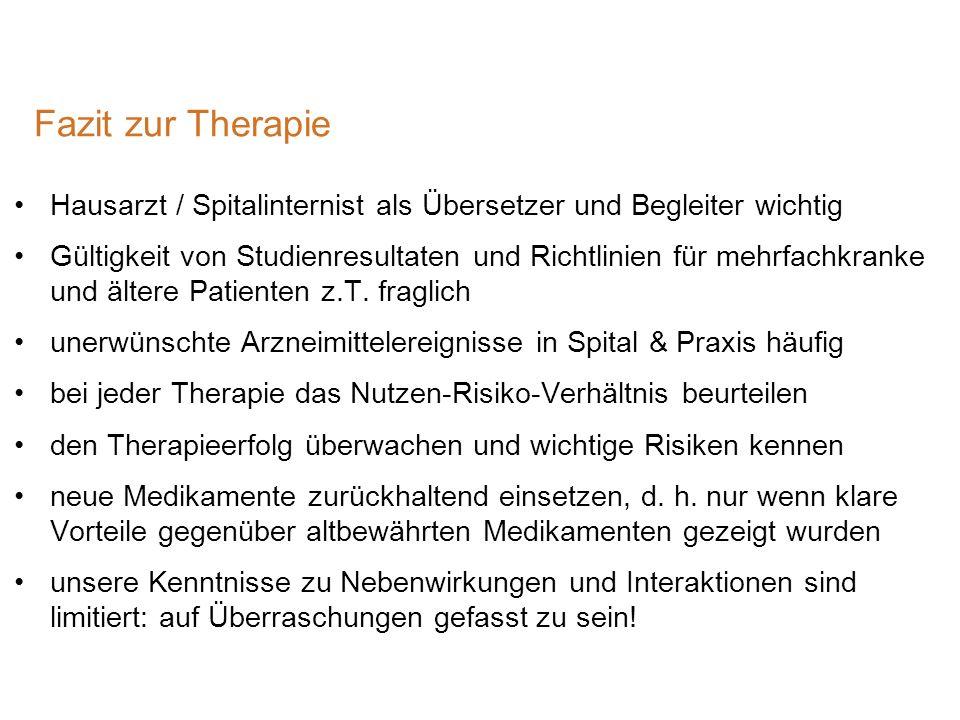 Fazit zur Therapie Hausarzt / Spitalinternist als Übersetzer und Begleiter wichtig.