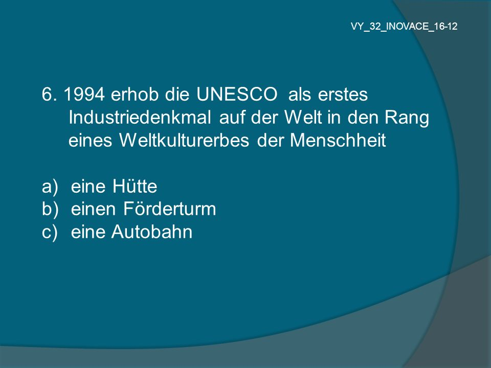 6. 1994 erhob die UNESCO als erstes