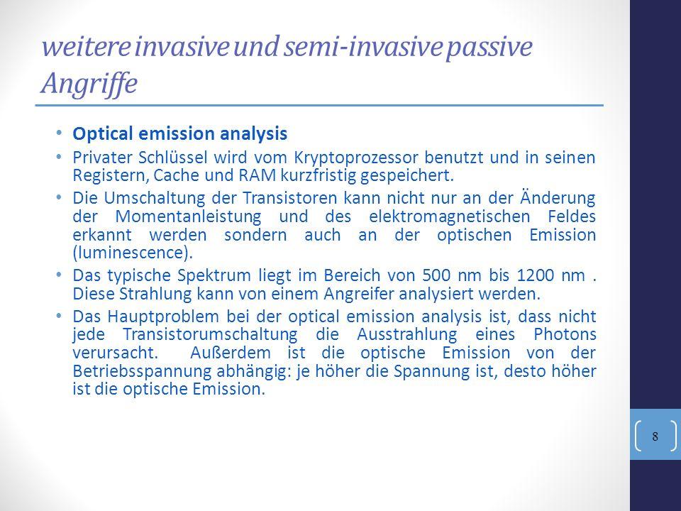 weitere invasive und semi-invasive passive Angriffe
