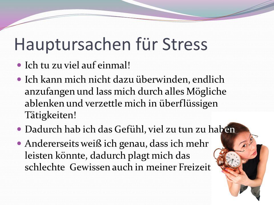 Hauptursachen für Stress