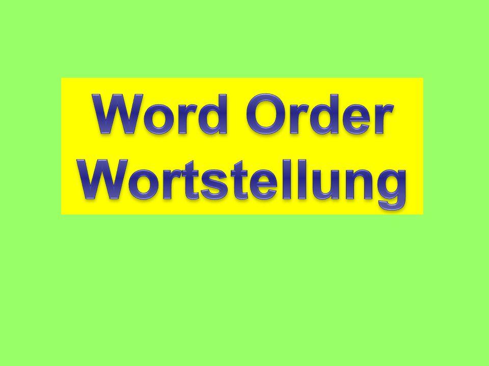 Word Order Wortstellung
