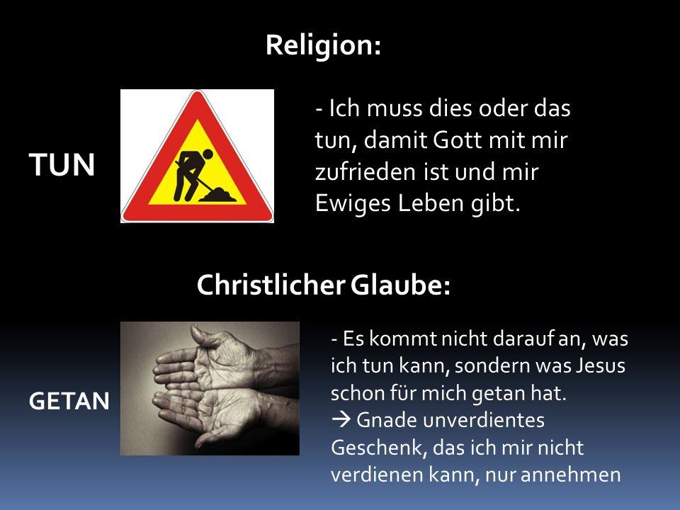 TUN Religion: Christlicher Glaube: