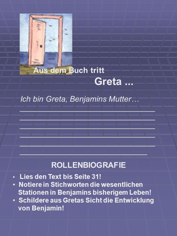 Greta ... Aus dem Buch tritt