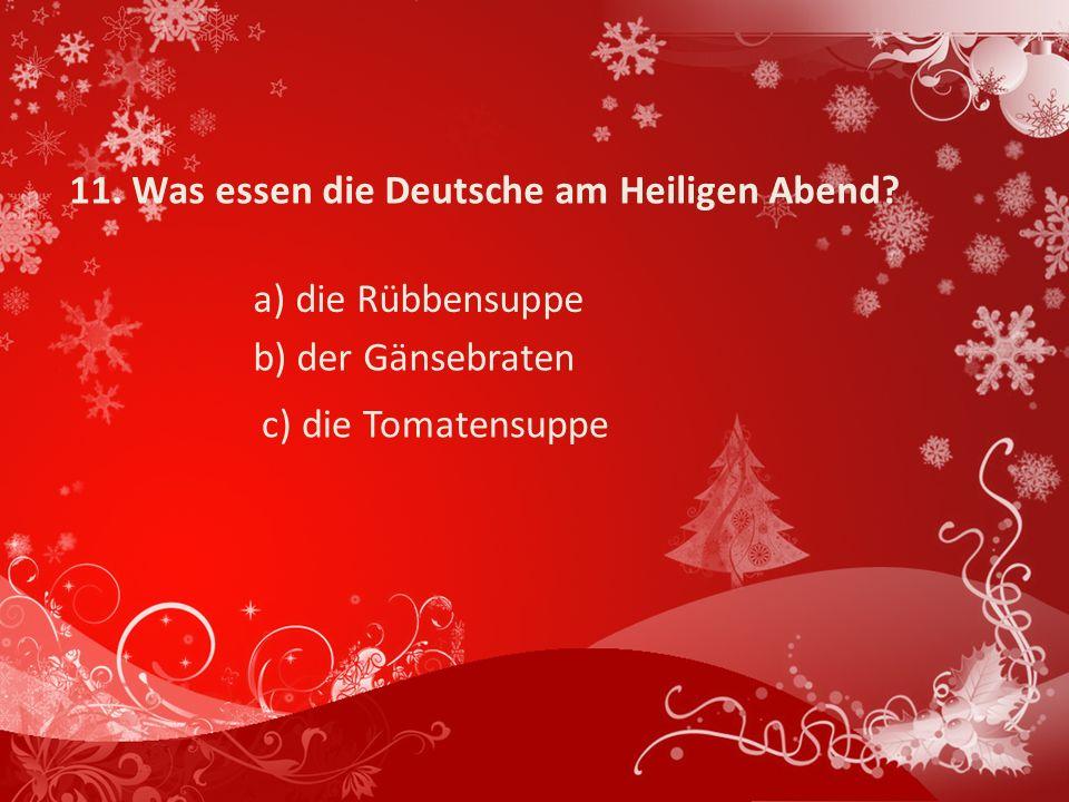 11. Was essen die Deutsche am Heiligen Abend