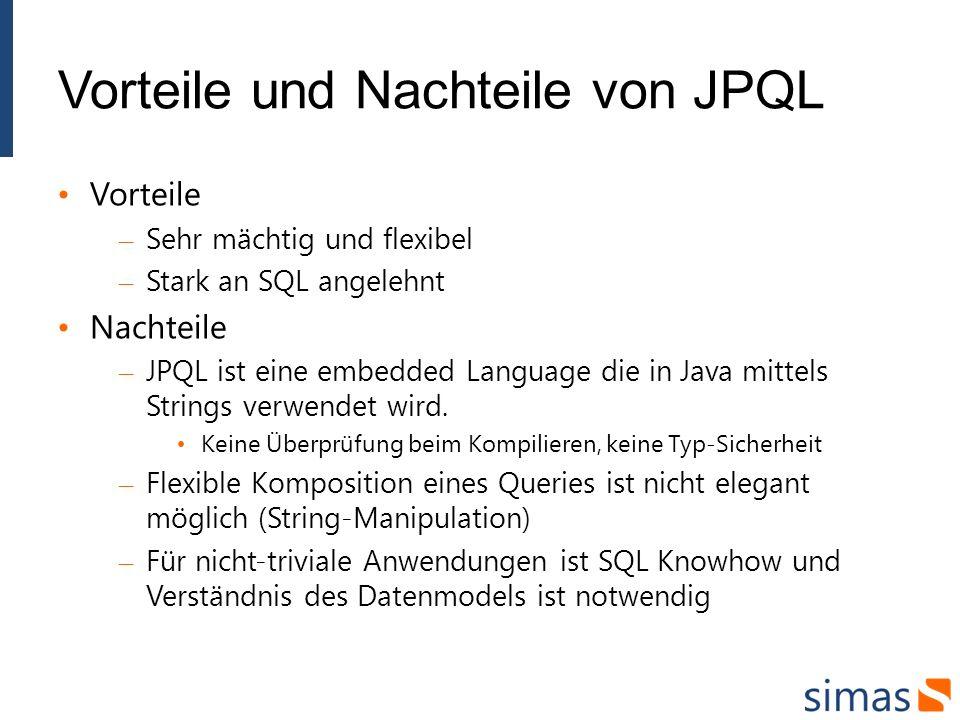 Vorteile und Nachteile von JPQL