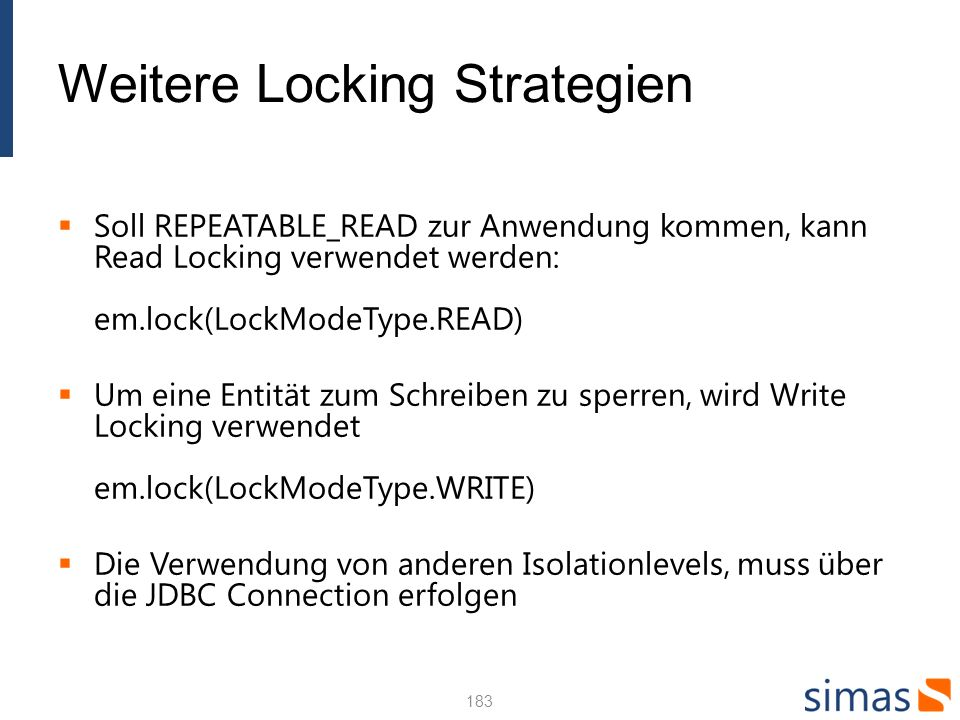 Weitere Locking Strategien