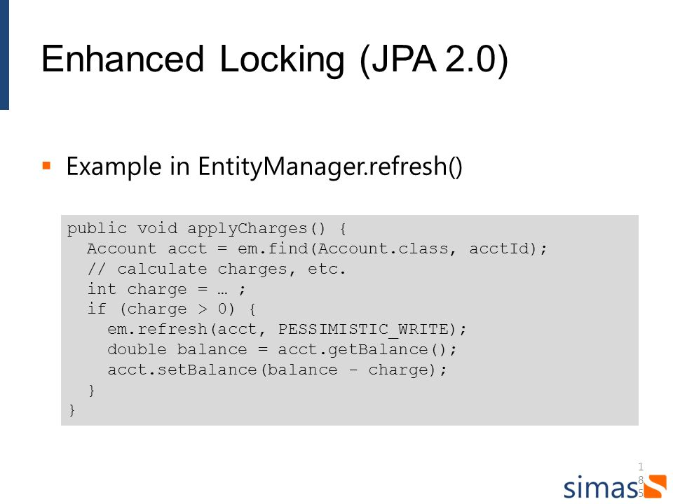 Enhanced Locking (JPA 2.0)