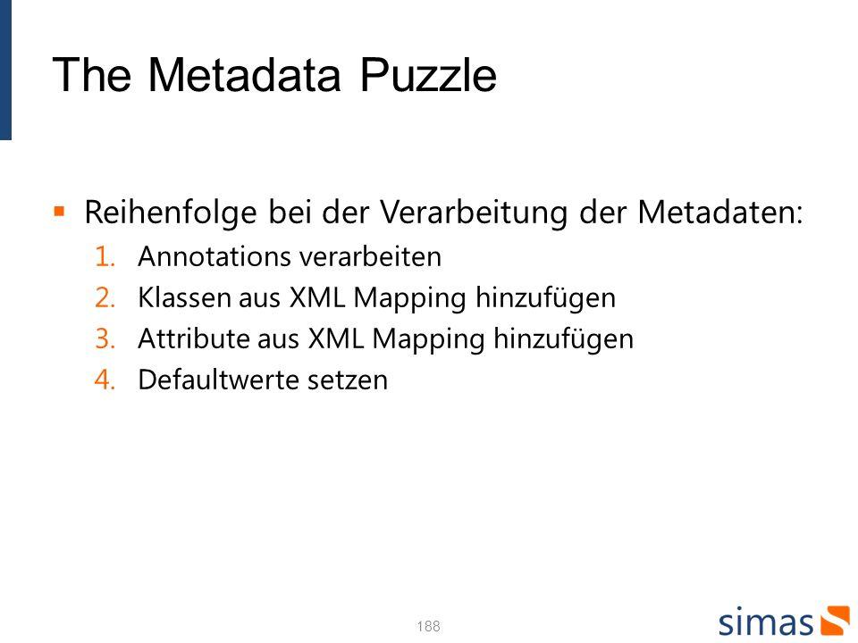 The Metadata Puzzle Reihenfolge bei der Verarbeitung der Metadaten: