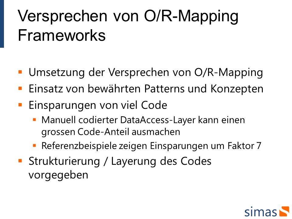 Versprechen von O/R-Mapping Frameworks
