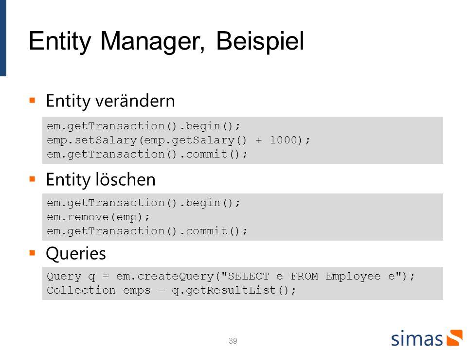 Entity Manager, Beispiel