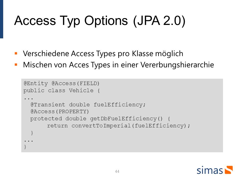 Access Typ Options (JPA 2.0)