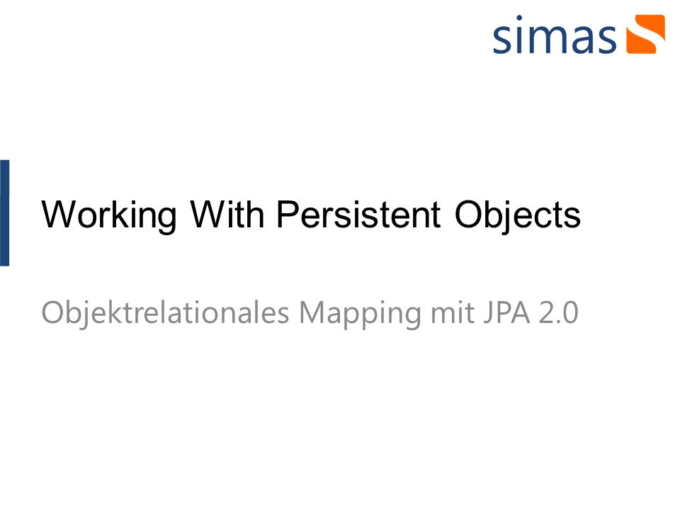 Working With Persistent Objects