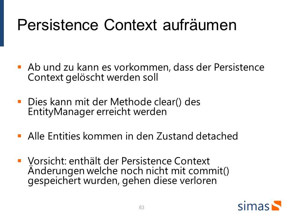 Persistence Context aufräumen