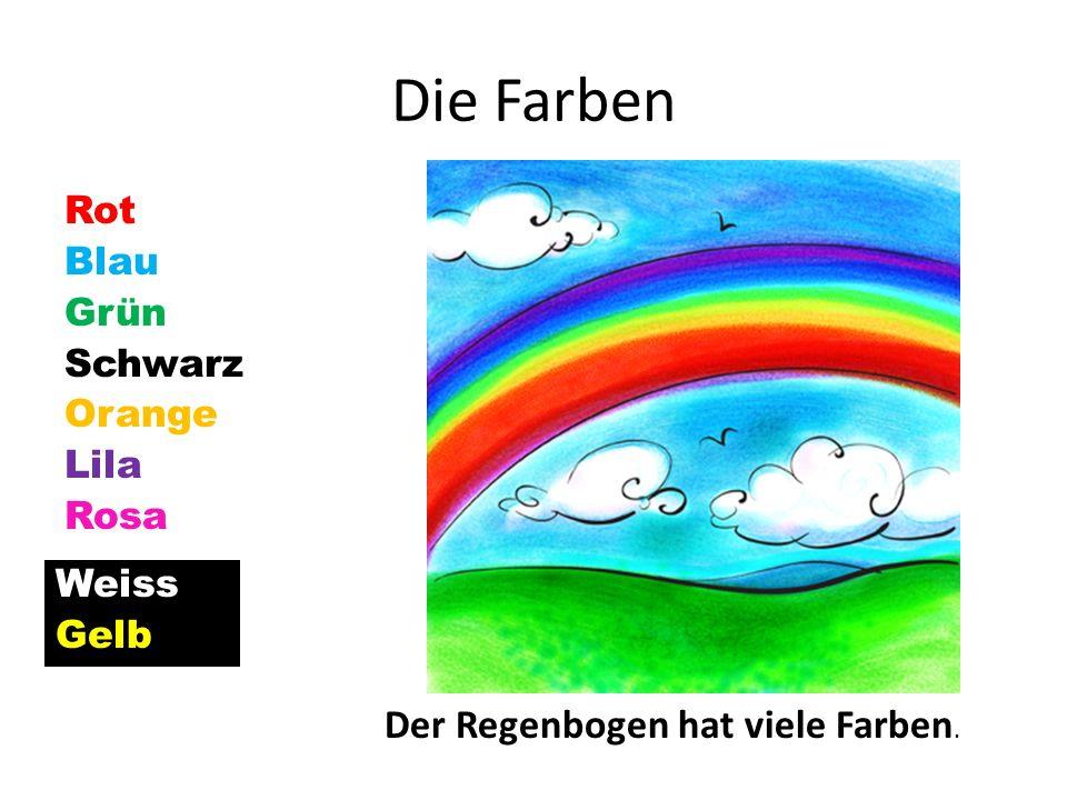 Die Farben Der Regenbogen hat viele Farben.