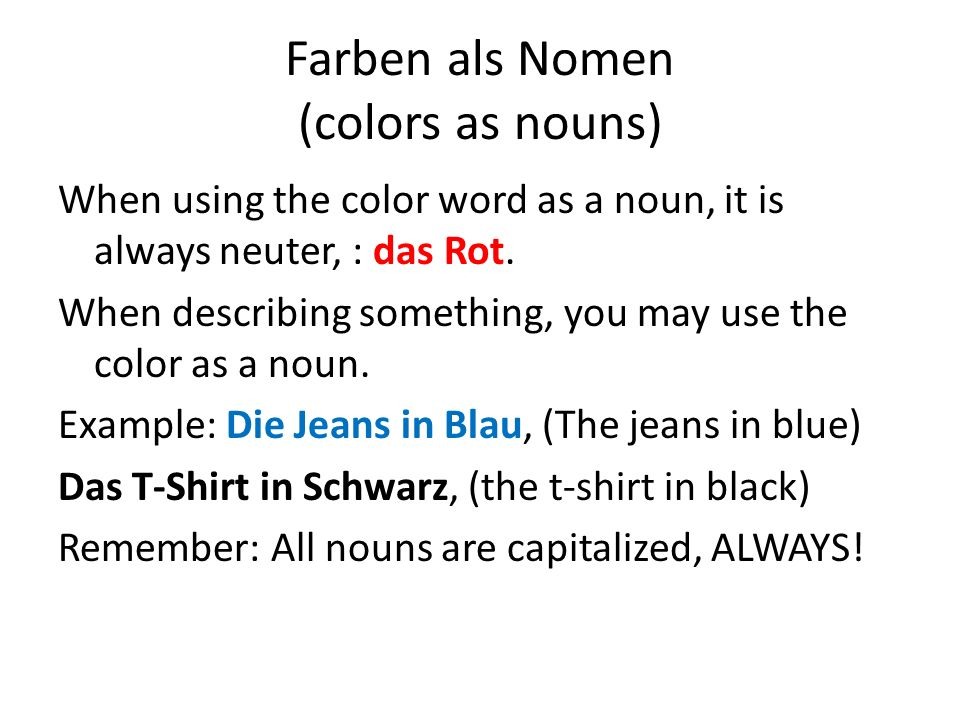 Farben als Nomen (colors as nouns)