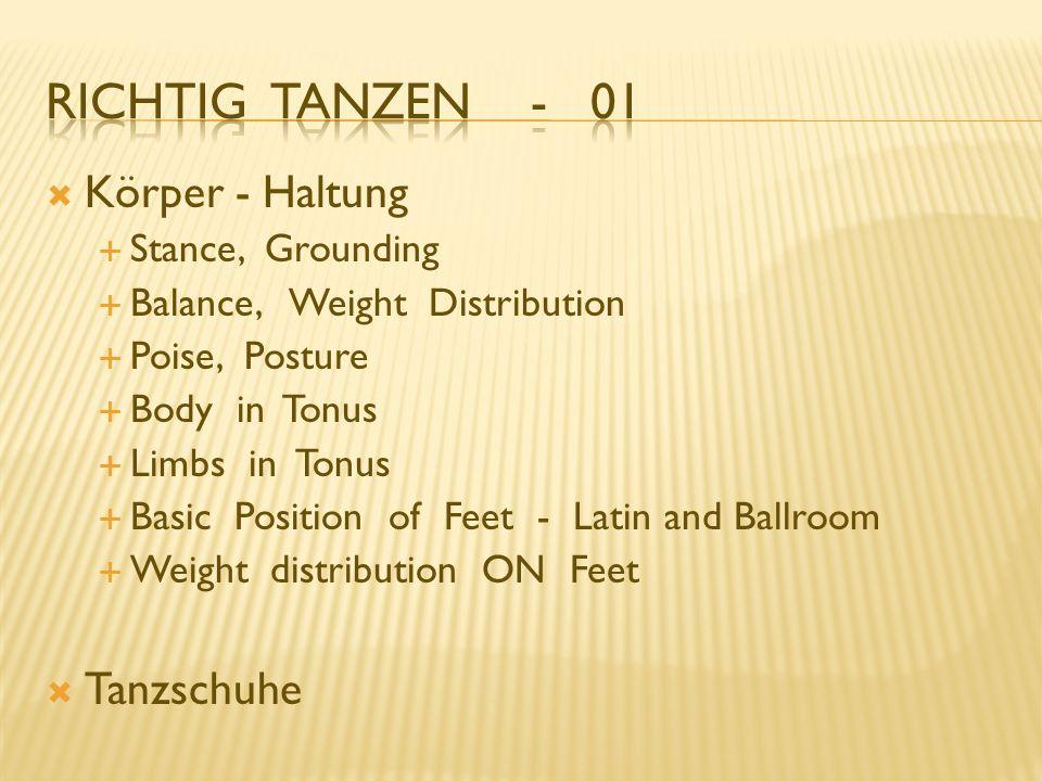 Richtig Tanzen - 01 Körper - Haltung Tanzschuhe Stance, Grounding