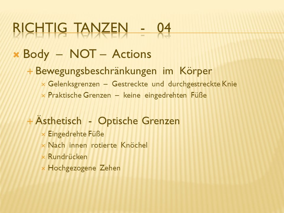 Richtig Tanzen - 04 Body – NOT – Actions
