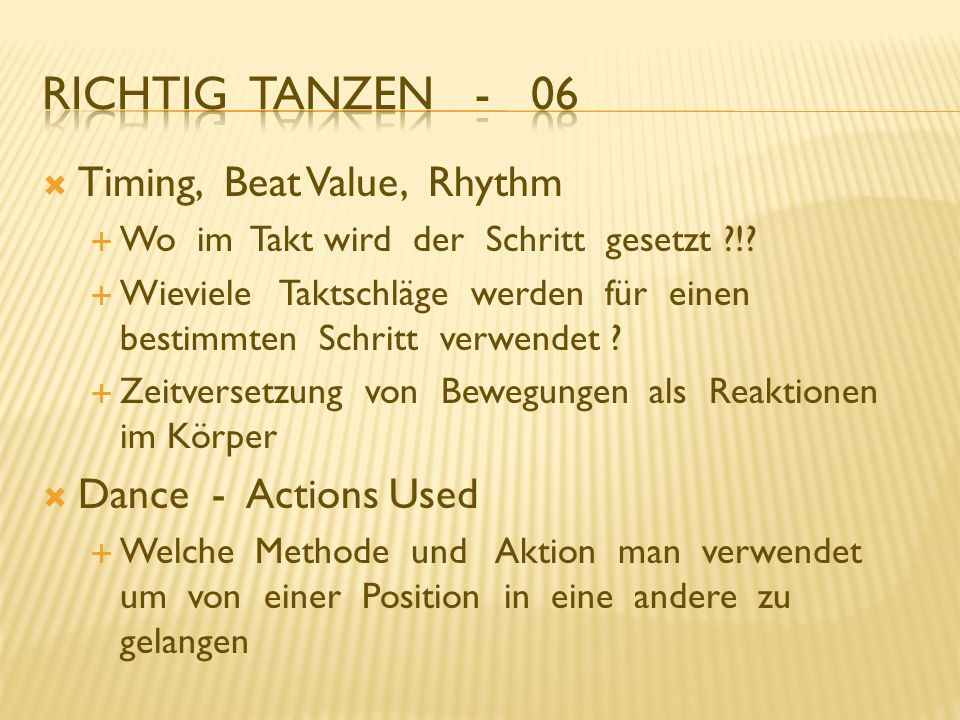 Richtig Tanzen - 06 Timing, Beat Value, Rhythm Dance - Actions Used