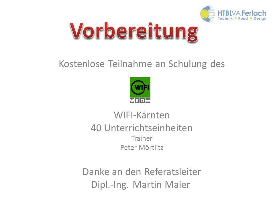 Vorbereitung Kostenlose Teilnahme an Schulung des WIFI-Kärnten