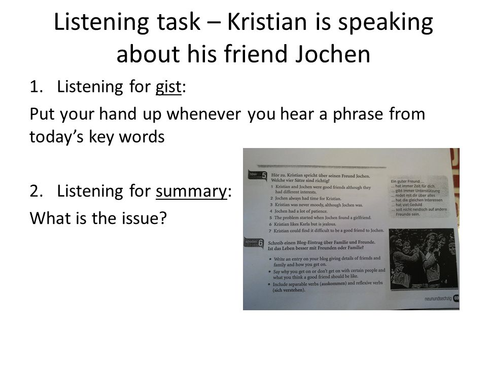 Listening task – Kristian is speaking about his friend Jochen