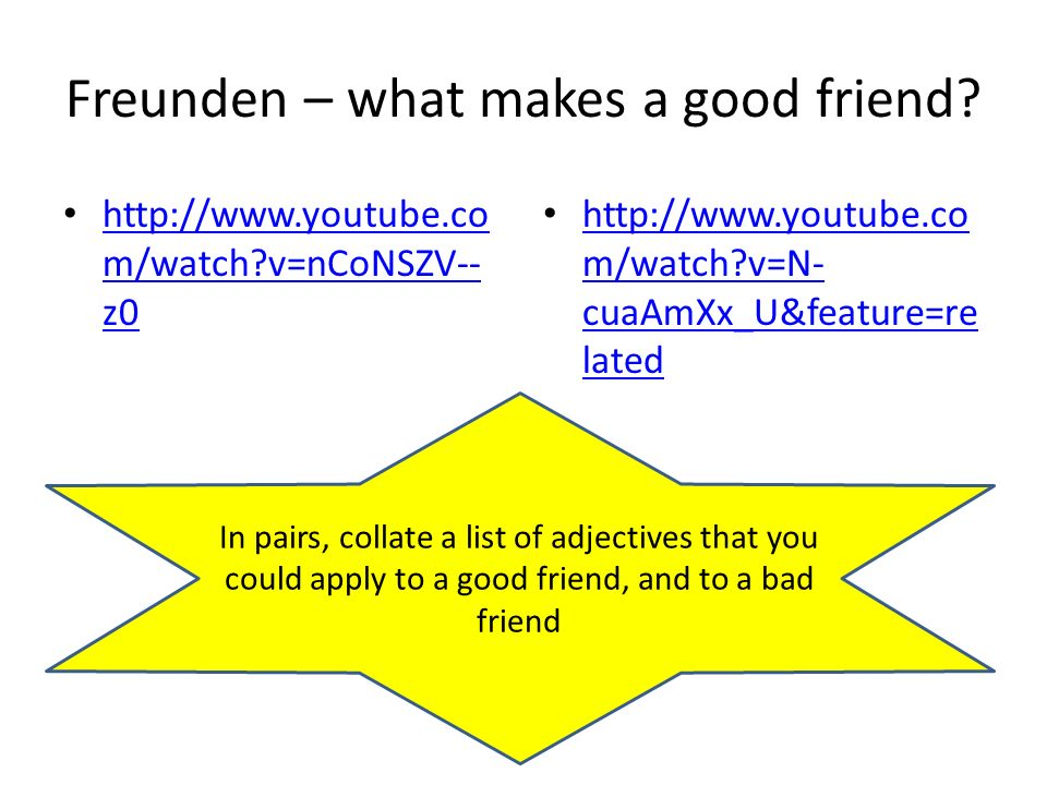 Freunden – what makes a good friend