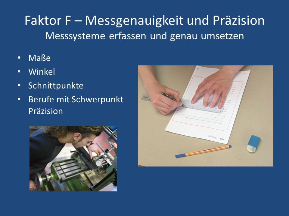 Faktor F – Messgenauigkeit und Präzision Messsysteme erfassen und genau umsetzen
