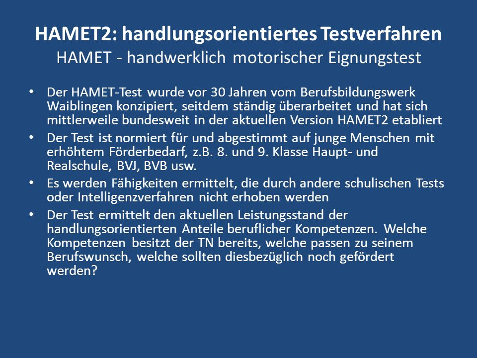 HAMET2: handlungsorientiertes Testverfahren HAMET - handwerklich motorischer Eignungstest