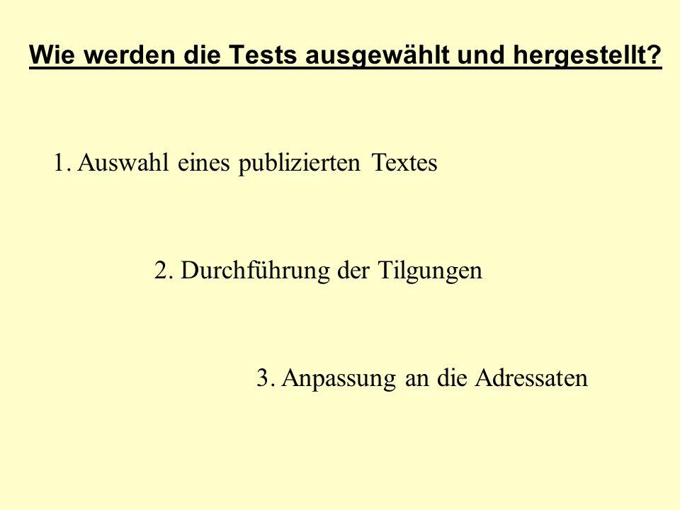 Wie werden die Tests ausgewählt und hergestellt
