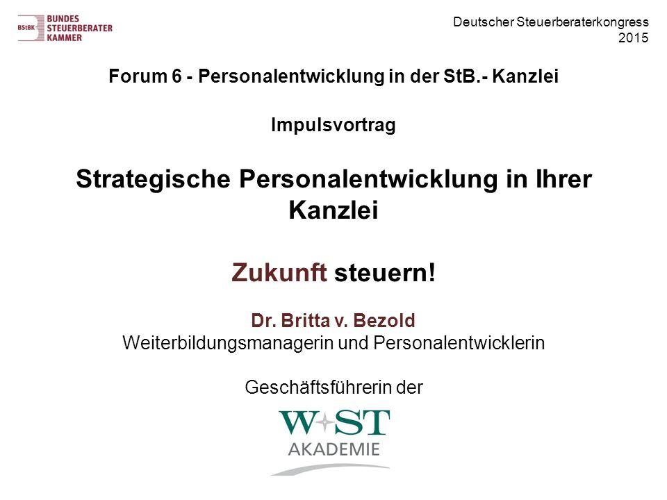 Forum 6 - Personalentwicklung in der StB