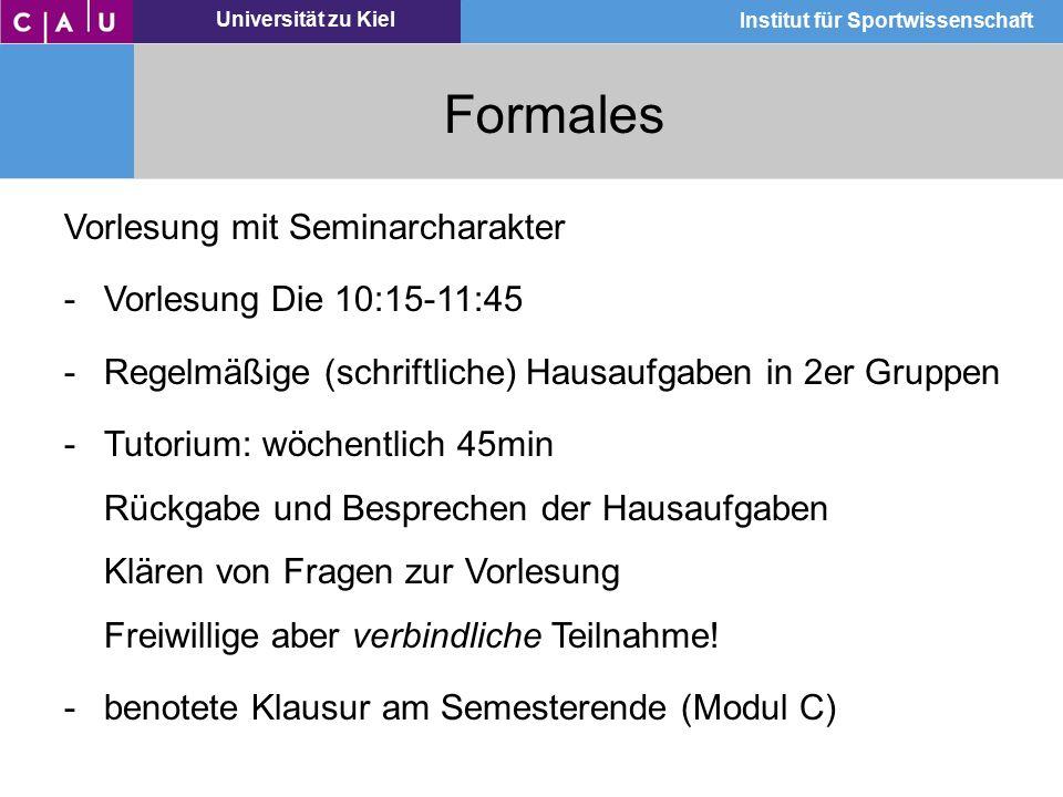 Formales Vorlesung mit Seminarcharakter Vorlesung Die 10:15-11:45