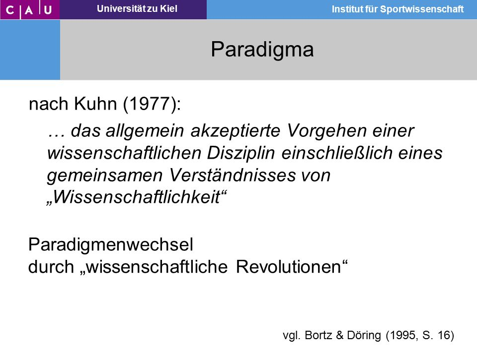 Paradigma nach Kuhn (1977):
