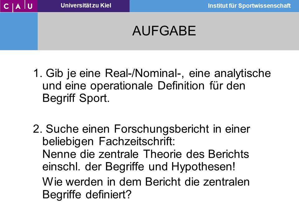 AUFGABE 1. Gib je eine Real-/Nominal-, eine analytische und eine operationale Definition für den Begriff Sport.