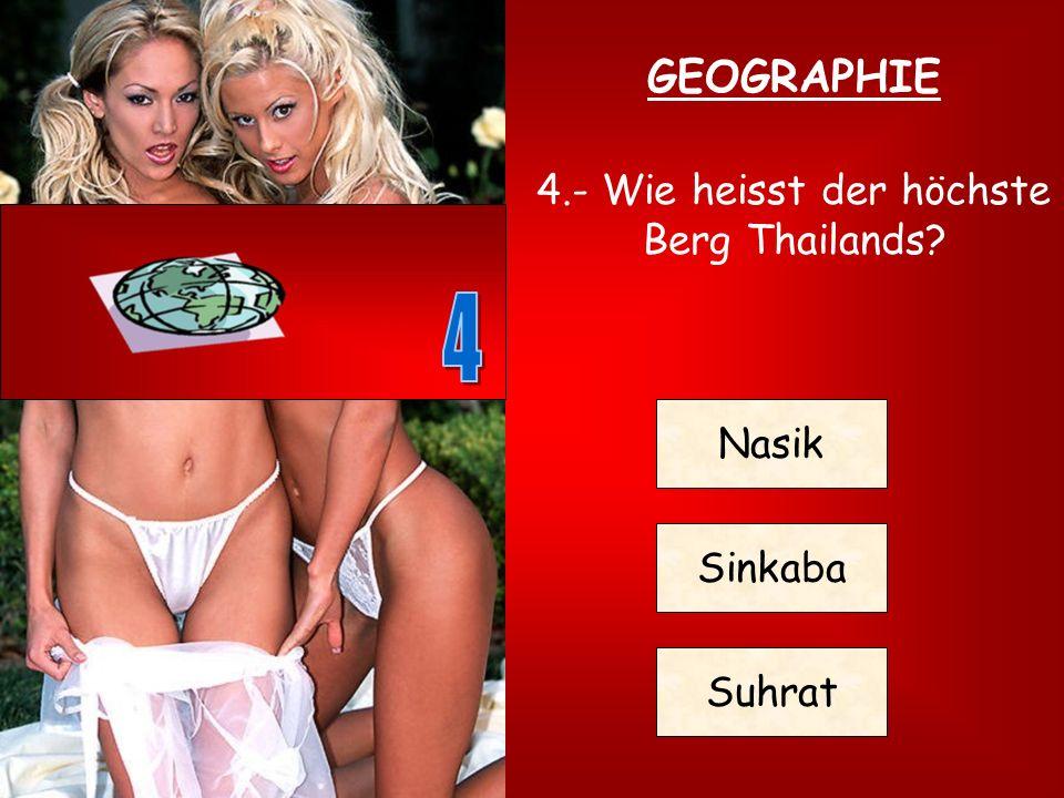 4.- Wie heisst der höchste Berg Thailands