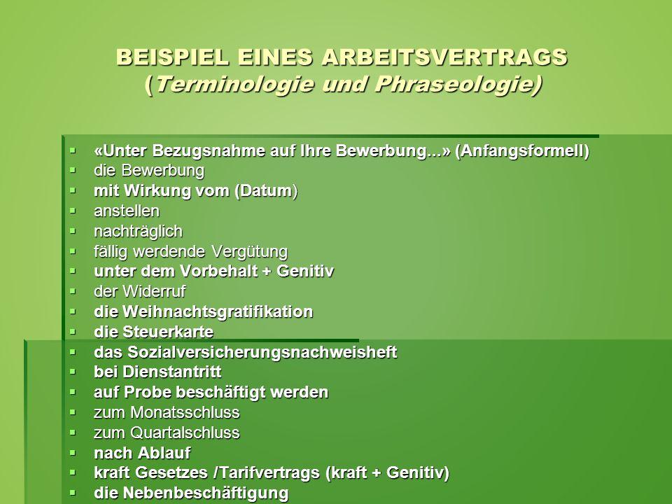 BEISPIEL EINES ARBEITSVERTRAGS (Terminologie und Phraseologie)