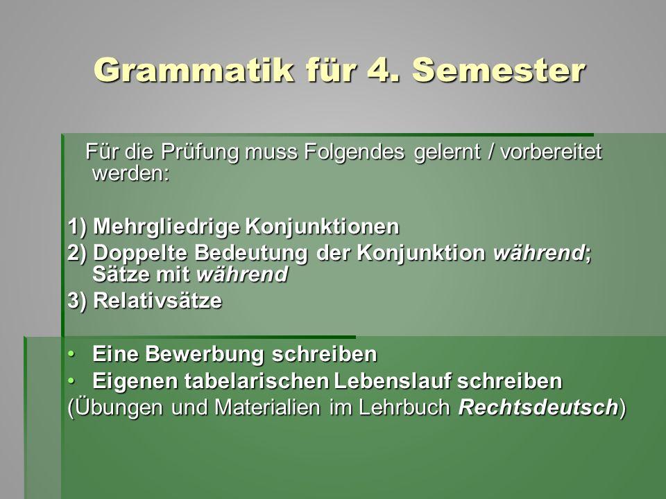 Grammatik für 4. Semester