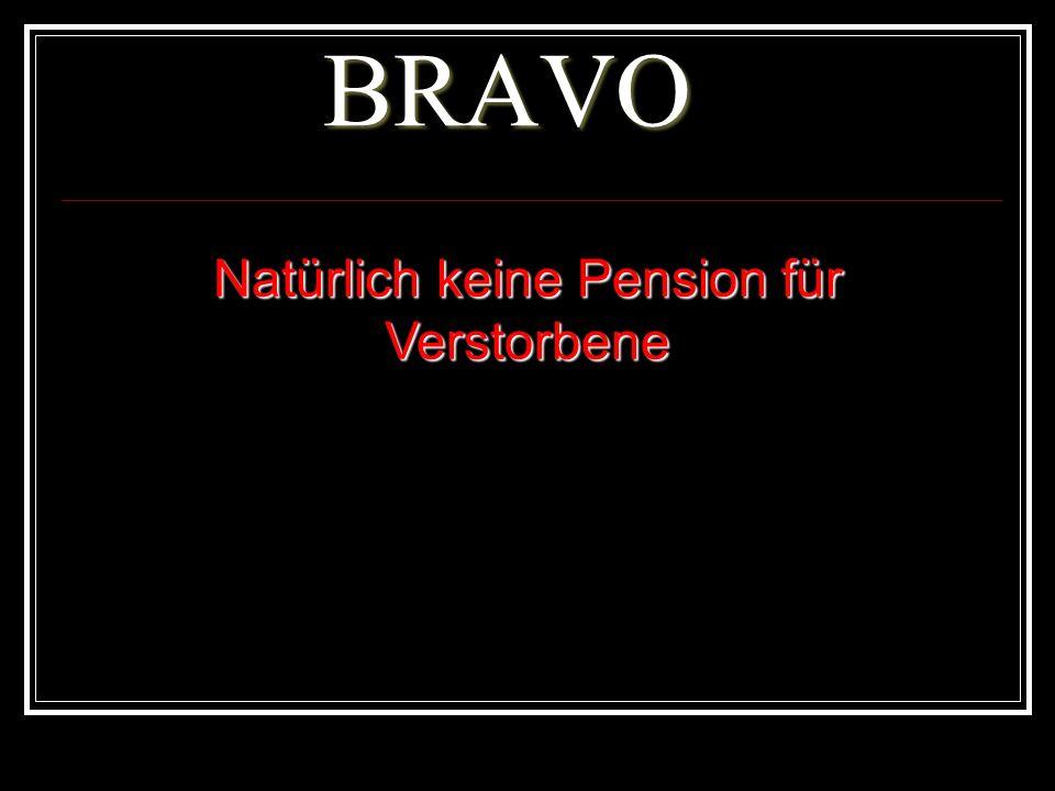 Natürlich keine Pension für Verstorbene
