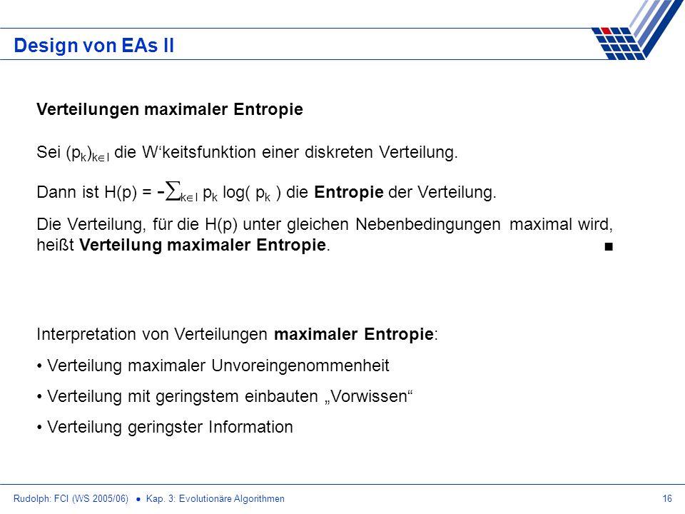 Design von EAs II Verteilungen maximaler Entropie