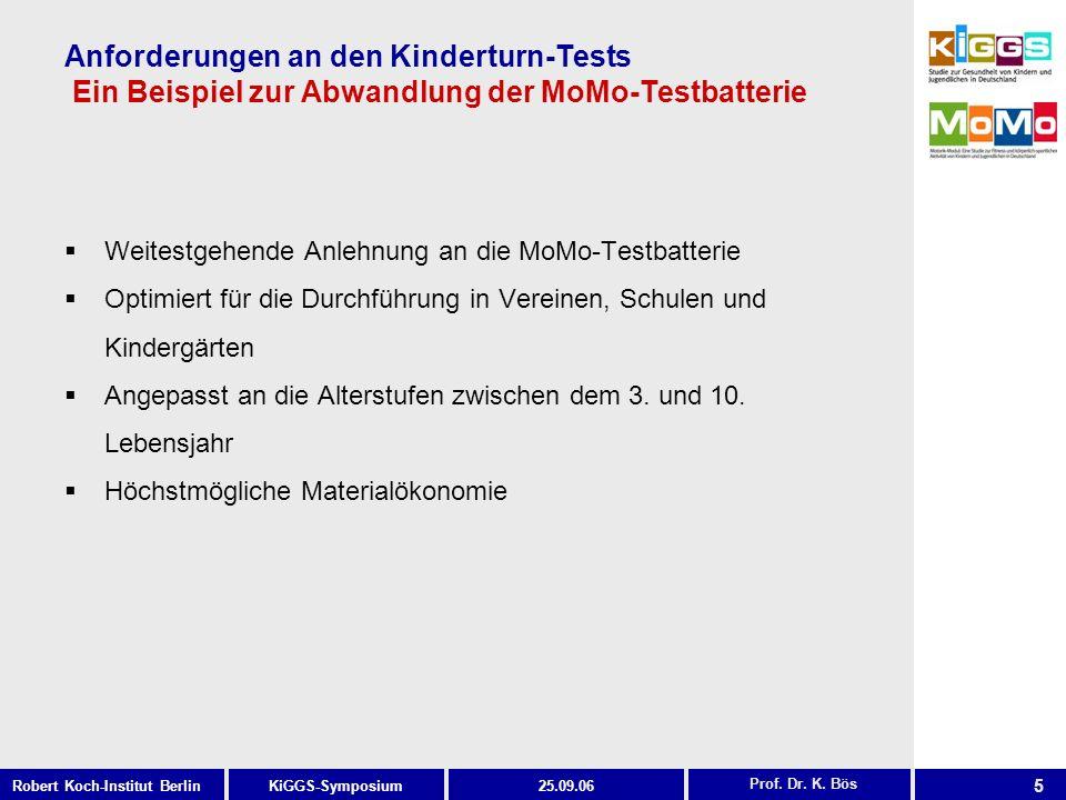 Anforderungen an den Kinderturn-Tests Ein Beispiel zur Abwandlung der MoMo-Testbatterie