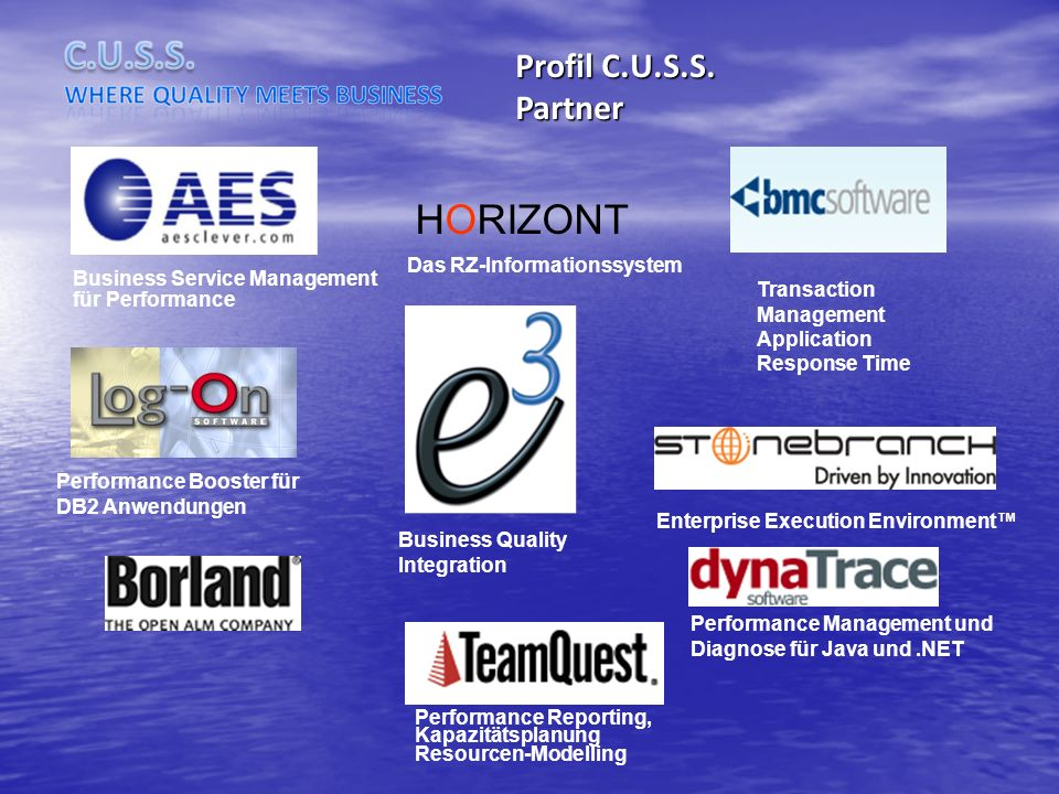 HORIZONT Profil C.U.S.S. Partner Das RZ-Informationssystem