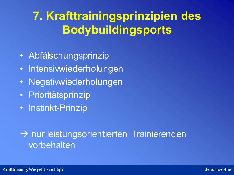 7. Krafttrainingsprinzipien des Bodybuildingsports
