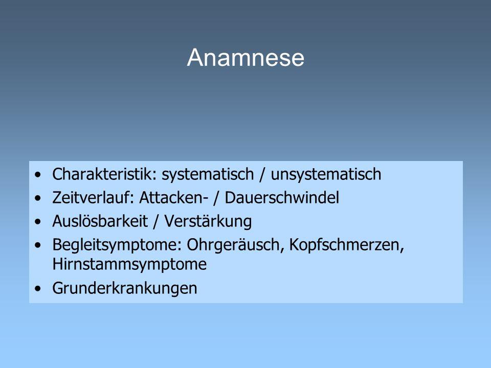 Anamnese Charakteristik: systematisch / unsystematisch