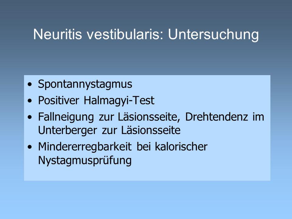 Neuritis vestibularis: Untersuchung