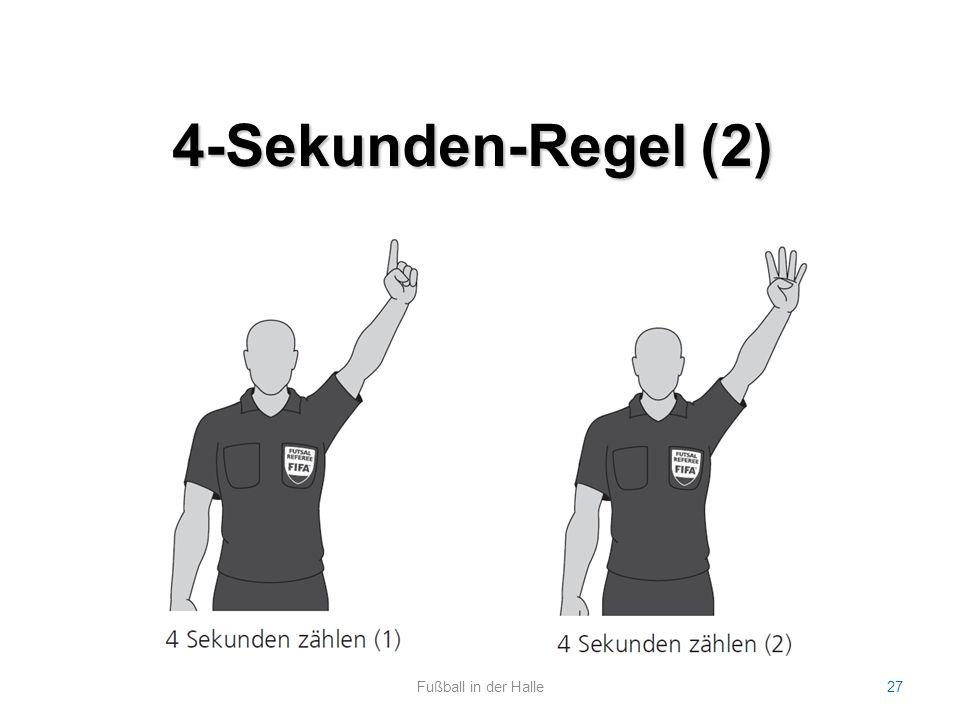 4-Sekunden-Regel (2) Fußball in der Halle