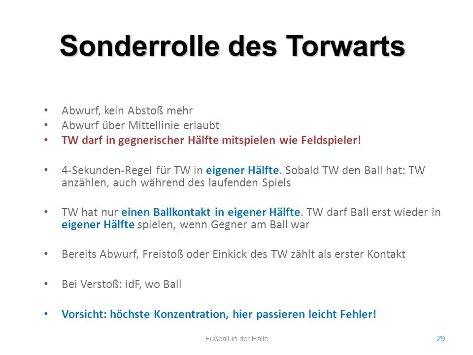 Sonderrolle des Torwarts