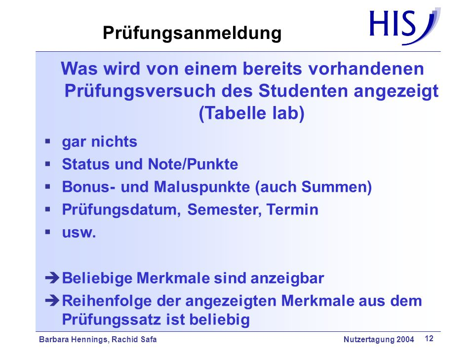 Prüfungsanmeldung Was wird von einem bereits vorhandenen Prüfungsversuch des Studenten angezeigt (Tabelle lab)