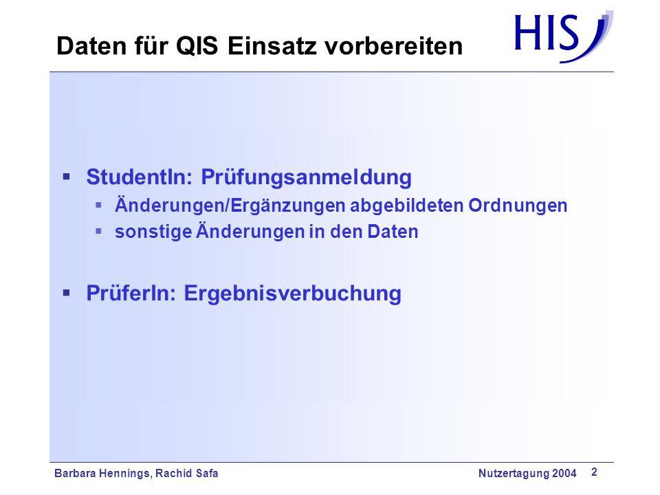 Daten für QIS Einsatz vorbereiten