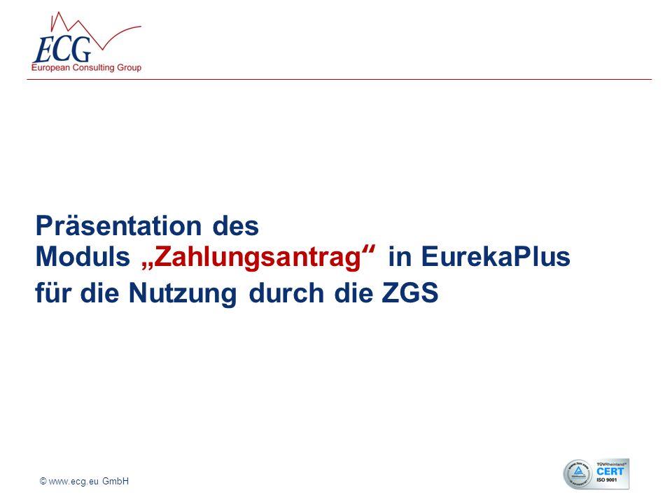 """Präsentation des Moduls """"Zahlungsantrag in EurekaPlus für die Nutzung durch die ZGS"""